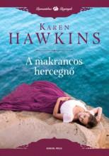 A makrancos hercegnő - Ekönyv - Karen Hawkins