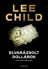 Elvarázsolt dollárok - Ekönyv - Lee Child
