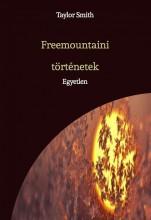 Freemountaini történetek - Ekönyv - Taylor Smith