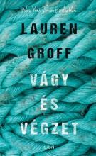 Vágy és végzet - Ekönyv - Lauren Groff