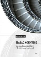 SZABAD KÖTÖTTSÉG - SZONETTEKRŐL ÉS POLITIKAI LÍRÁRÓL... - Ebook - PATAKY ADRIENN