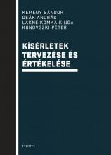 KÍSÉRLETEK TERVEZÉSE ÉS ÉRTÉKELÉSE - Ekönyv - KEMÉNY SÁNDOR – DEÁK ANDRÁS – LAKNÉ KOMK
