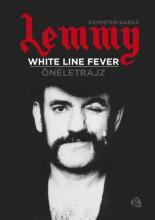 White line fever - Önéletrajz - Ekönyv - Ian Fraser Kilmister, Jannis Garza