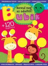BUBIK - KERESD MEG AZ ODAILLŐT! - KÉSZSÉGFEJLESZTŐ FOGLALKOZTATÓ +120 MATRICA - Ekönyv - CSENGŐKERT KIADÓ
