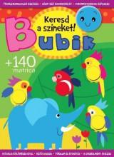 BUBIK - KERESD A SZÍNEKET! - KÉSZSÉGFEJLESZTŐ FOGLALKOZTATÓ +140 MATRICA - Ekönyv - CSENGŐKERT KIADÓ