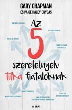AZ 5 SZERETETNYELV TITKA FIATALOKNAK - Ekönyv - CHAPMAN, GARY - DRYGAS, PAIGE HALEY
