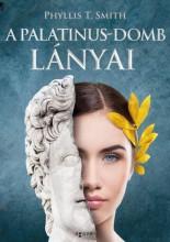 A PALATINUS-DOMB LÁNYAI - Ekönyv - T. SMITH, PHYLLIS