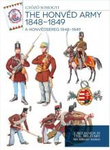 THE HONVÉD ARMY 1848-1849 - A HONVÉDSEREG 1848-1849 - Ekönyv - SOMOGYI GYŐZŐ