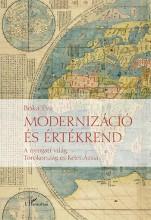 MODERNIZÁCIÓ ÉS ÉRTÉKREND - Ekönyv - BÓKA ÉVA