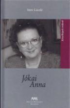 JÓKAI ANNA - KÖZELKÉPEK ÍRÓKRÓL - Ekönyv - IMRE LÁSZLÓ