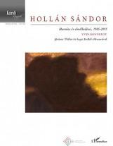 HOLLÁN SÁNDOR - HARMINC ÉV ELMÉLKEDÉSEI, 1985-2015 - Ekönyv - BONNEFOY, YVES