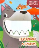 FERDINÁND, A FARKAS - HARAPÓS KÖNYVEK - Ekönyv - TÜNDÉR KÖNYVKIADÓ / STUDIUM PLUSZ KIADÓ