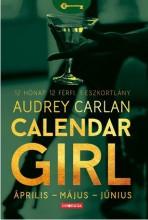 CALENDAR GIRL 2. - ÁPRILIS-MÁJUS-JÚNIUS - Ekönyv - CARLAN, AUDREY