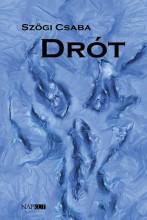 DRÓT - Ekönyv - SZÖGI CSABA