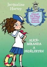 ALICE-MIRANDA A FEDÉLZETEN - Ekönyv - HARVEY, JACQUELINE