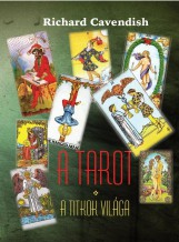 A TAROT - A TITKOK VILÁGA (ÚJ!) - Ekönyv - CAVENDISH, RICHARD