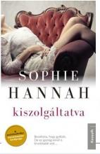 KISZOLGÁLTATVA - Ebook - HANNAH, SOPHIE