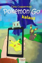 POKEMON GO KALAUZ - Ekönyv - COPPERMAN, CARA