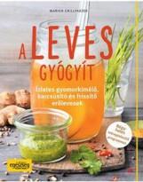 A LEVES GYÓGYÍT - Ekönyv - GRILLPARZER, MARION