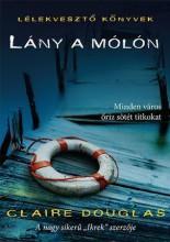LÁNY A MÓLÓN - LÉLEKVESZTŐ KÖNYVEK - Ekönyv - DOUGLAS, CLAIRE