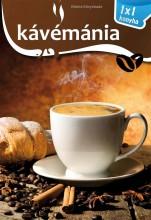 KÁVÉMÁNIA - 1X1 KONYHA - Ekönyv - ELEKTRA KÖNYVKIADÓ KFT.