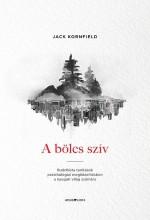 A BÖLCS SZÍV - Ebook - KORNFIELD, JACK