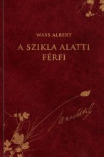 A SZIKLA ALATTI FÉRFI - WASS ALBERT SOROZAT 38. - Ekönyv - WASS ALBERT