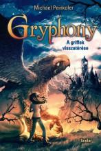 GRYPHONY - A GRIFFEK VISSZATÉRÉSE - Ekönyv - PEINKOFER, MICHAEL