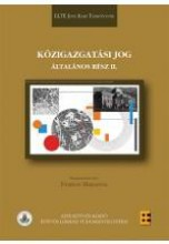 KÖZIGAZGATÁSI JOG - ÁLTALÁNOS RÉSZ II. - Ekönyv - ELTE EÖTVÖS KIADÓ KFT.