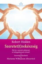 SZERETET(T)REKÉSZSÉG - KÖTÖTT - Ekönyv - HOLDEN, ROBERT