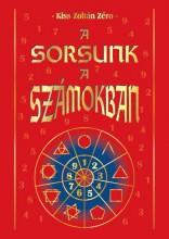 A SORSUNK A SZÁMOKBAN - Ekönyv - KISS ZOLTÁN ZÉRO