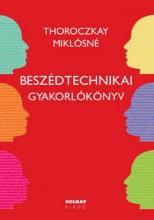 BESZÉDTECHNIKAI GYAKORLÓKÖNYV - Ekönyv - THOROCZKAY MIKLÓSNÉ