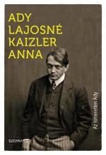 AZ ISMERETLEN ADY - Ekönyv - ADY LAJOSNÉ KAIZLER ANNA
