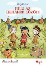 MILU AZ INDIÁNOK KÖZÖTT - MOST ÉN OLVASOK! 3. SZINT - Ekönyv - FINY PETRA