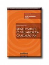 MENEDZSMENT ÉS VÁLLALKOZÁSGAZDASÁGTAN - Ekönyv - KÖVESI JÁNOS