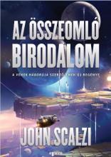 AZ ÖSSZEOMLÓ BIRODALOM - Ekönyv - SCALZI, JOHN