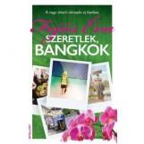 SZERETLEK, BANGKOK - Ekönyv - FEJŐS ÉVA
