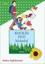 KOCKÁS PETI KIRÁNDUL - JÁTÉKOS FOGLALKOZTATÓ - Ekönyv - MÓRA KÖNYVKIADÓ