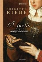 A pestis árnyékában - Ekönyv - Brigitte Riebe