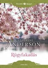 Rügyfakadás - Ekönyv - Catherine Anderson