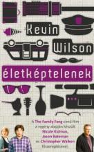 Életképtelenek - Ekönyv - Kevin Wilson