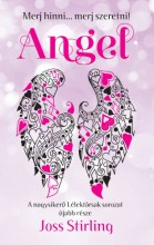 Angel - Merj hinni... Merj szeretni! - Ebook - Joss Stirling