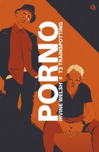 Pornó - Trainspotting 2. - Ekönyv - Irvine Welsh
