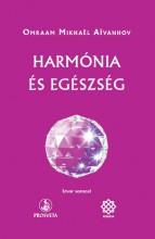 HARMÓNIA ÉS EGÉSZSÉG - IZVOR SOROZAT - Ekönyv - AIVANHOV, OMRAAM MIKHAEL