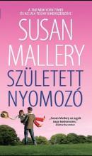 SZÜLETETT NYOMOZÓ - Ekönyv - MALLERY, SUSAN