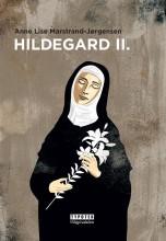 HILDEGARD II. - Ekönyv - MARSTRAND-JORGENSEN, ANNE LISE