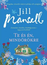 TE ÉS ÉN MINDÖRÖKRE - Ebook - MANSELL, JILL