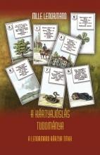 A KÁRTYAJÓSLÁS TUDOMÁNYA - A LENORMAND KÁRTYA TITKA - Ekönyv - LENORMAND, MILLE