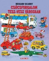CSÚCSFORGALOM TESZ-VESZ VÁROSBAN - Ekönyv - SCARRY, RICHARD