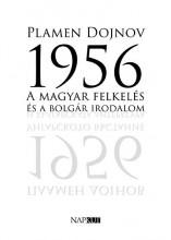 1956 - A MAGYAR FELKELÉS ÉS A BOLGÁR IRODALOM - Ekönyv - DOJNOV, PLAMEN